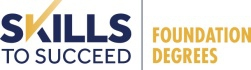 Skills to Succeed Foundation Degree logo