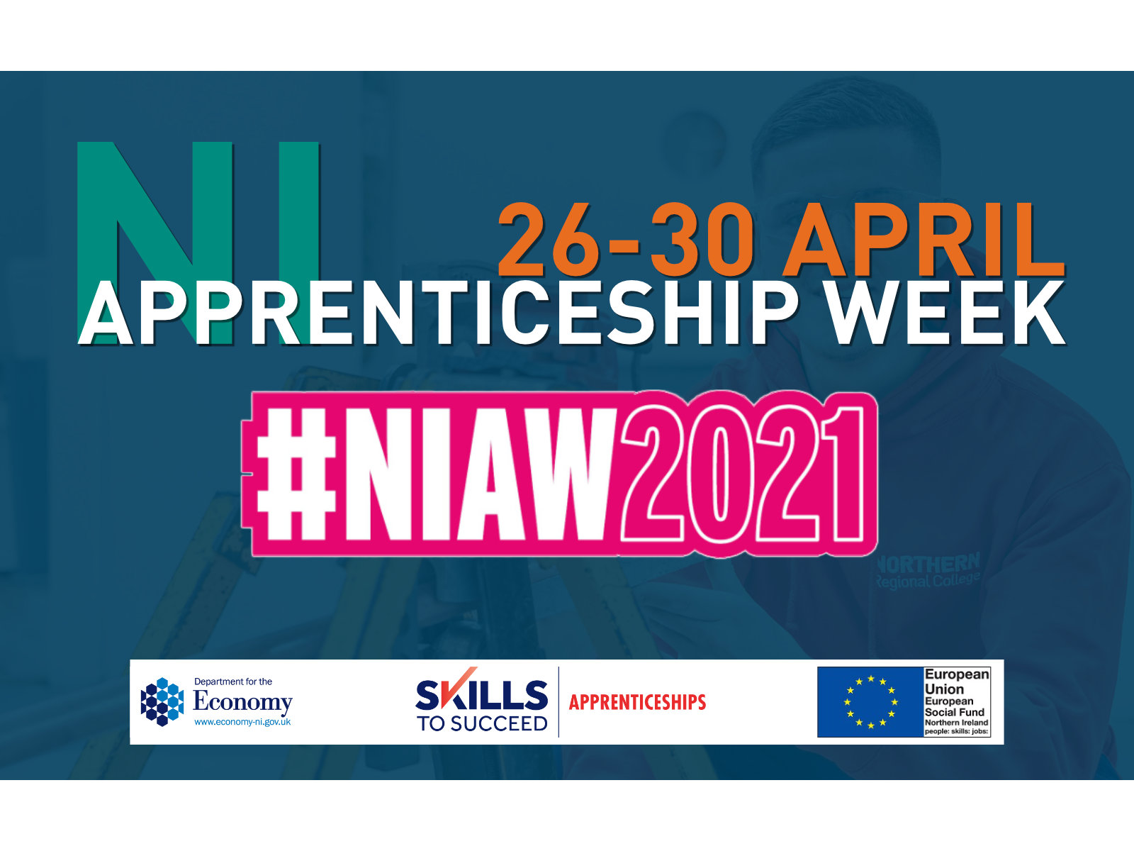 NI Apprenticeship Week - 26-30 April #NIAW2021