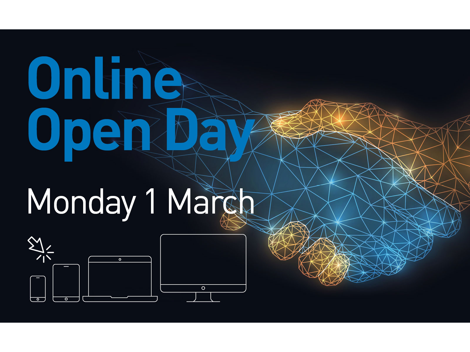 Online open day - Monday 1 March