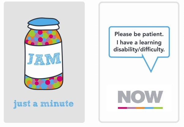 JAM Card with a jar with 'JAM' displayed on it and 'just a minute' below it on the front. A speech bubble with 'Please be patient. I have a learning disability/difficulty.' and 'NOW' displayed below it on the back.